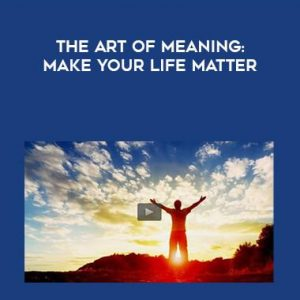 chris-paradox-patterson-the-art-of-meaning-make-your-life-matter